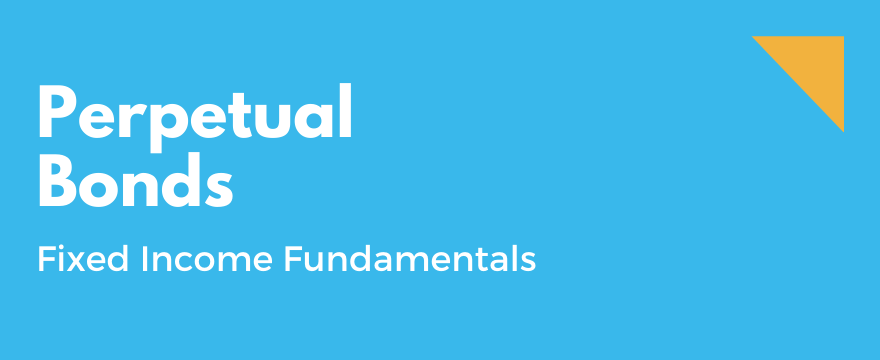 Feature Image highlighting the topic and theme for What are Perpetual Bonds