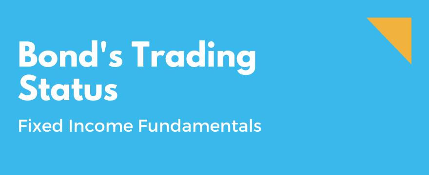 Discount vs Premium Bonds – Trading Status