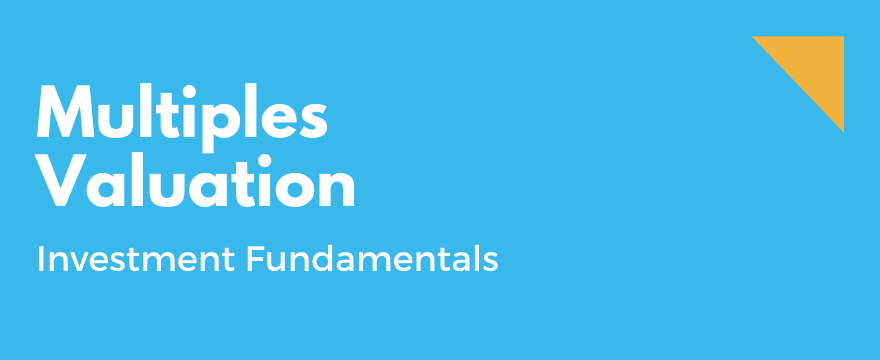 Introduction to Multiples for Valuation