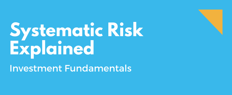 What is Systematic Risk
