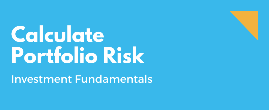 Feature Image highlighting the topic and theme for How to Calculate Portfolio Risk