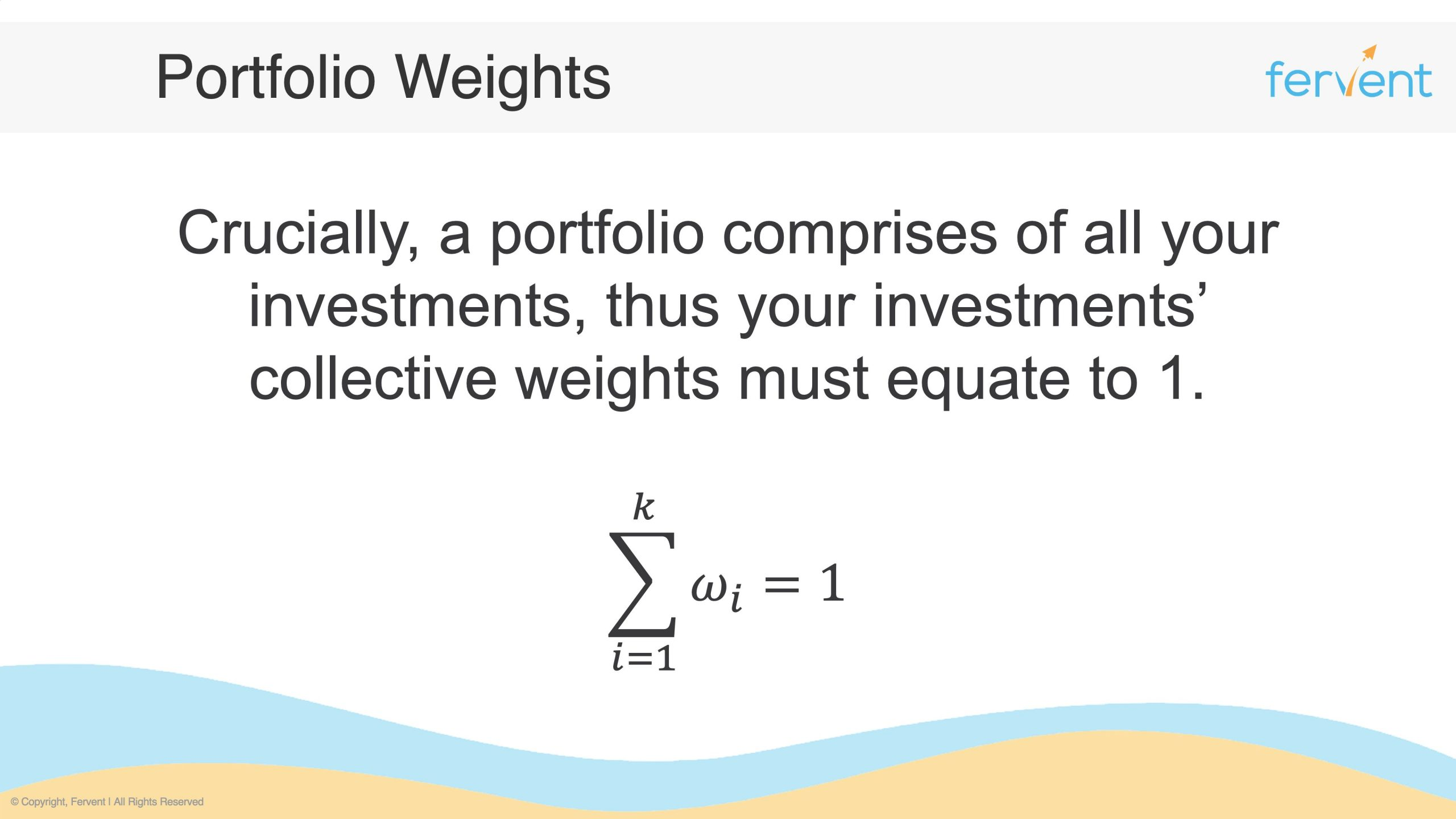 Slide showcasing the fact that weights must sum up to 1 in the context of portfolio returns