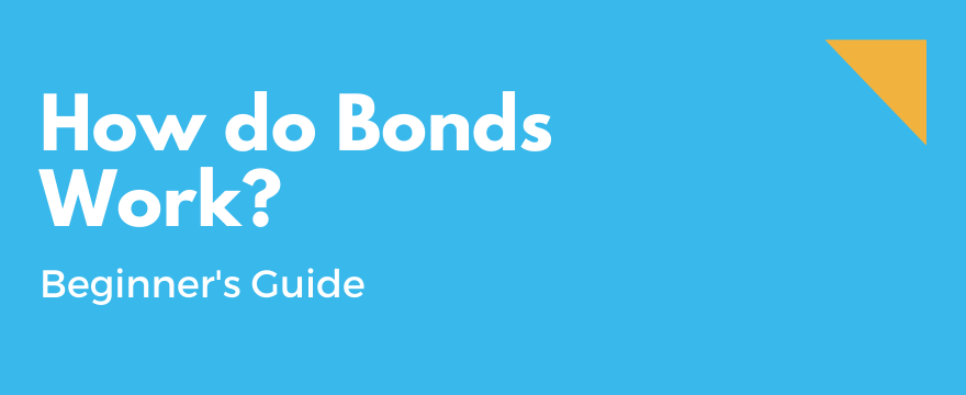Feature Image highlighting the topic and theme for How do Bonds Work