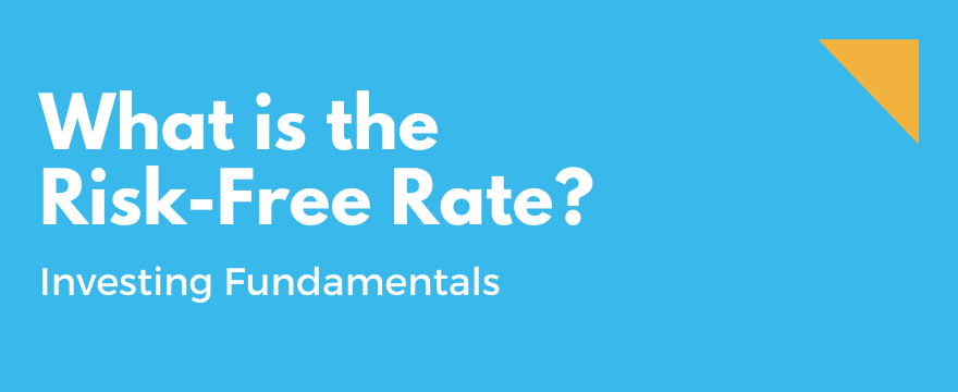 Feature Image highlighting the topic and theme for What is the Risk-Free Rate? What is its Purpose?