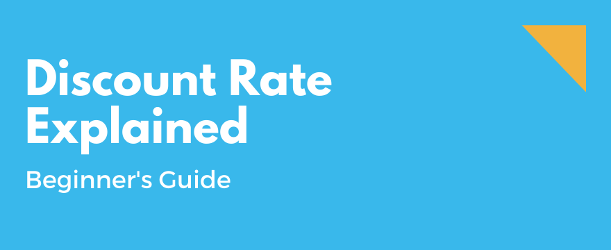 Feature Image highlighting the topic and theme for What is a Discount Rate? Why Does It Matter?
